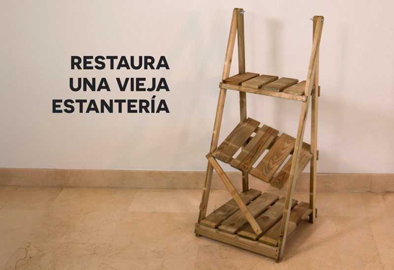 Restaura tu vieja estantería