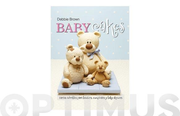 Libro reposteria debbie brown baby cakes