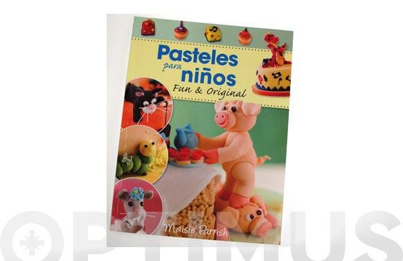 Pasteles para niños maisie parrish