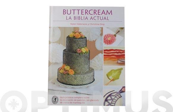 La biblia actual /valeri y cristina ong buttercream