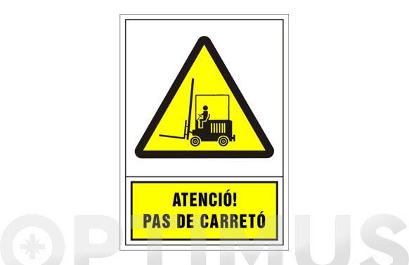 Señal advertencia catalan 490x345 mm-atencio pas de carreto